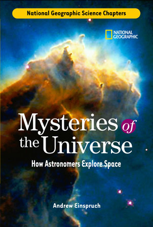 Science Chapters: Mysteries of the Universe by Andrew Einspruch