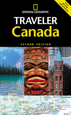 National Geographic Traveler: Canada, Second Edition by Michael Ivory