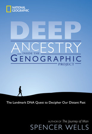 Deep Ancestry by Spencer Wells