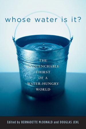 Whose Water Is It? by Douglas Jehl