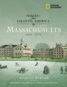 Voices from Colonial America: Massachusetts 1620-1776