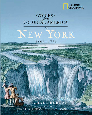Voices from Colonial America: New York 1609-1776 by Michael Burgan