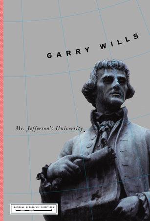 Mr. Jefferson's University by Garry Wills