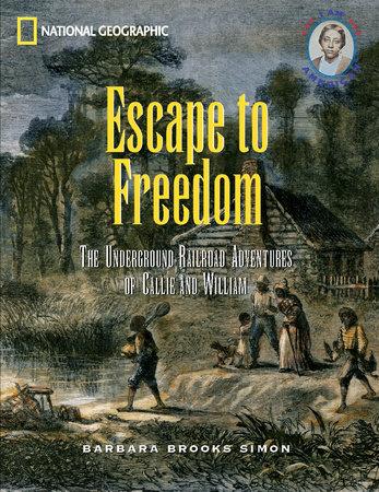 Escape to Freedom by Barbara Brooks-Simon