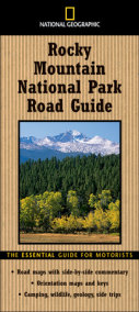 National Geographic Road Guide to Rocky Mountain National Park