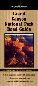 National Geographic Road Guide to Grand Canyon National Park