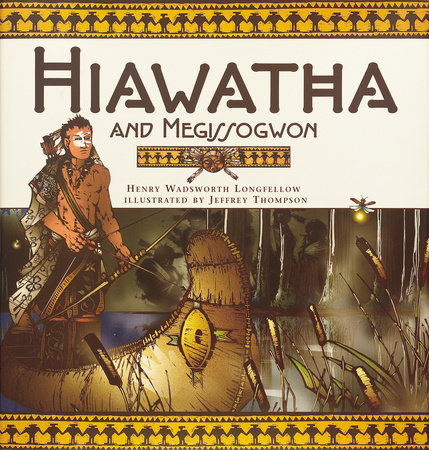 Hiawatha And Megissogwon by Henry Wadsworth Longfellow