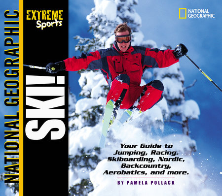 Extreme Sports: Ski! by Joy Masoff