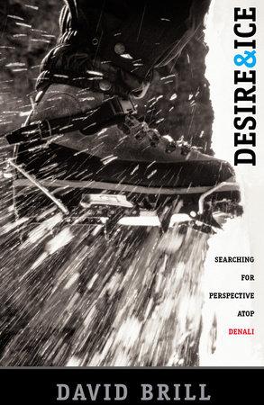 Desire & Ice by David Brill