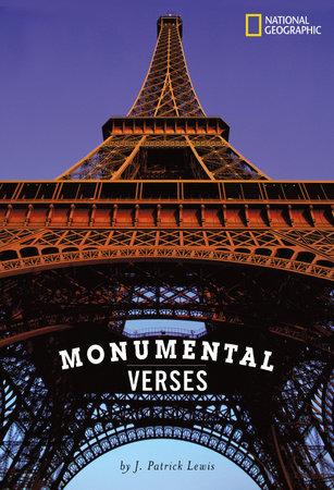 Monumental Verses by J. Patrick Lewis