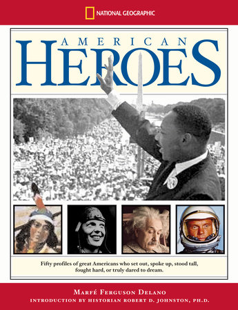 American Heroes by Marfe Ferguson Delano