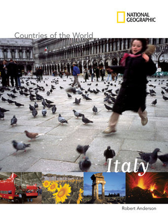 National Geographic Countries of the World: Italy by Robert Anderson