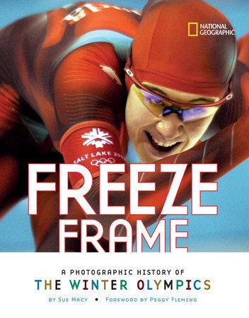 Freeze Frame by Sue Macy