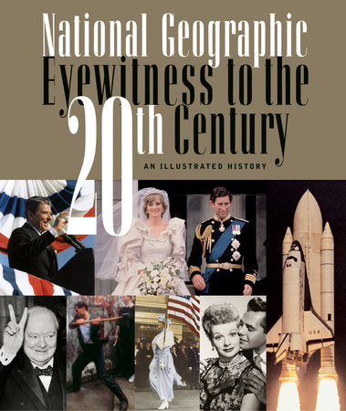 National Geographic Eyewitness to the 20th Century