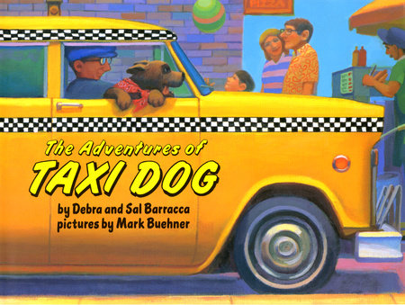 The Adventures of Taxi Dog by Debra Barracca and Sal Barracca