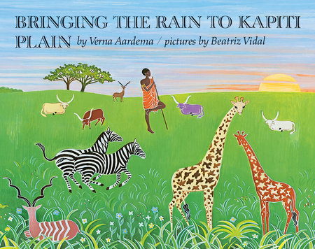 Bringing the Rain to Kapiti Plain by Verna Aardema