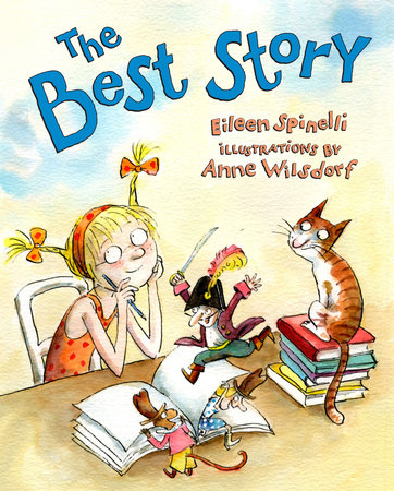 The Best Story by Eileen Spinelli