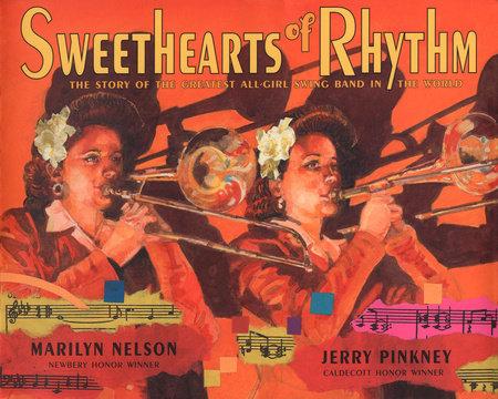 Sweethearts of Rhythm by Marilyn Nelson