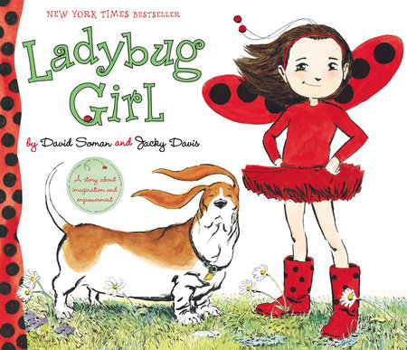 Ladybug Girl: The Super Fun Edition by Jacky Davis