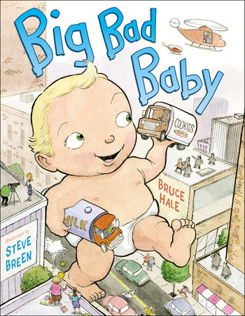 Big Bad Baby by Bruce Hale