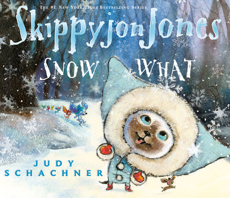 Skippyjon Jones Snow What Book Cover Picture