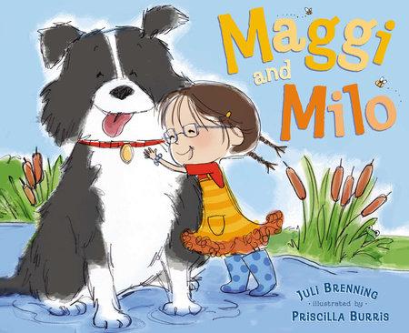 Maggi and Milo by Juli Brenning
