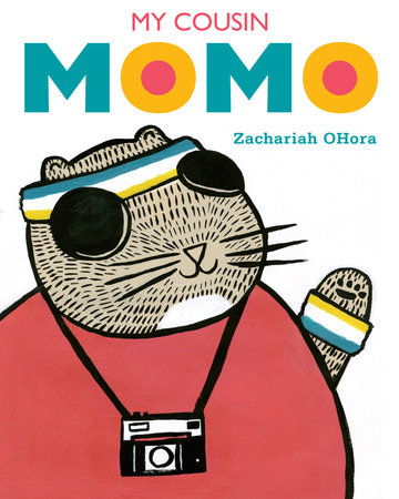 My Cousin Momo by Zachariah OHora