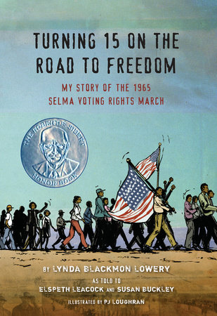 Turning 15 on the Road to Freedom by Lynda Blackmon Lowery