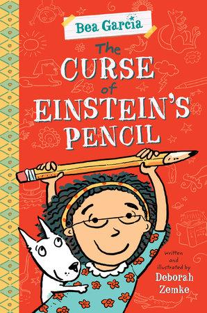 The Curse of Einstein's Pencil by Deborah Zemke
