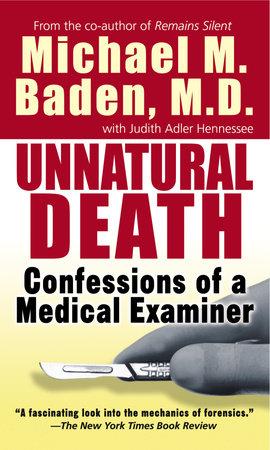 Unnatural Death by Dr. Michael M. Baden