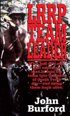 LRRP Team Leader by John Burford