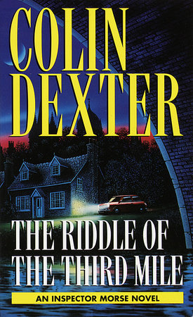 Riddle of the Third Mile by Colin Dexter