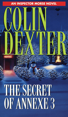 Secret of Annexe 3 by Colin Dexter