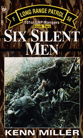 Six Silent Men, Book Two by Kenn Miller