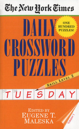 New York Times Daily Crossword Puzzles (Tuesday), Volume I by New York Times