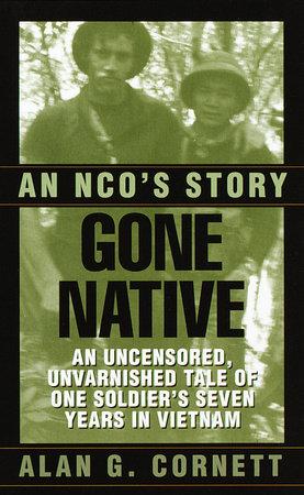 Gone Native by Alan Cornett