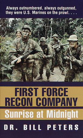 First Force Recon Company by Bill Peters