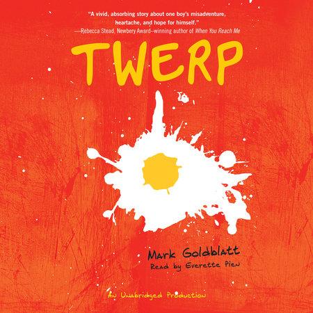 Twerp by Mark Goldblatt