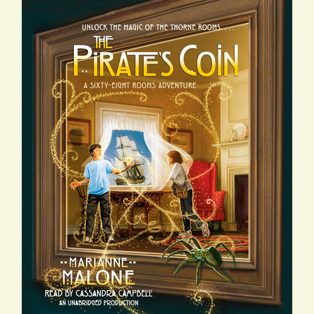The Pirate's Coin: A Sixty-Eight Rooms Adventure by Marianne Malone