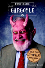 Tales from Lovecraft Middle School #1: Professor Gargoyle Cover