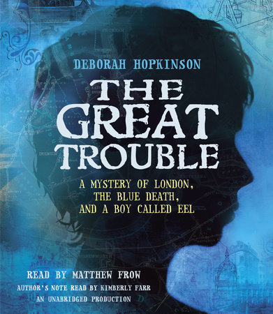 The Great Trouble by Deborah Hopkinson