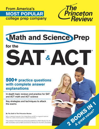 Math and Science Prep for the SAT & ACT by Princeton Review