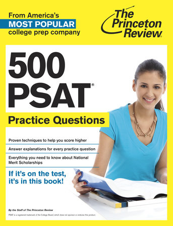 500 PSAT Practice Questions by Princeton Review