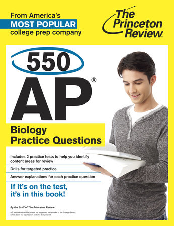 550 AP Biology Practice Questions by Princeton Review