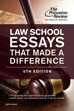 Law School Essays That Made a Difference, 6th Edition by Princeton Review