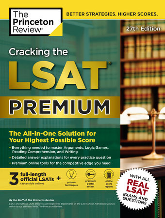 Cracking the LSAT Premium with 3 Real Practice Tests, 27th Edition by Princeton Review