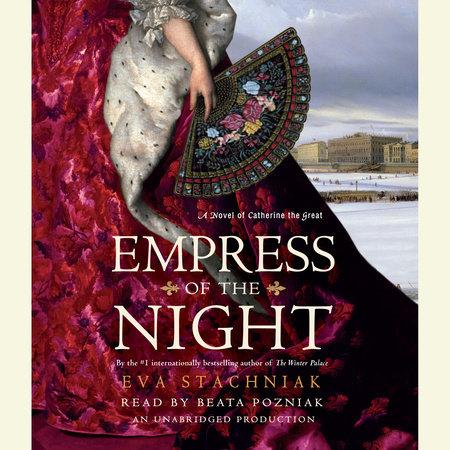 Empress of the Night by Eva Stachniak