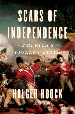 Scars of Independence by Holger Hoock