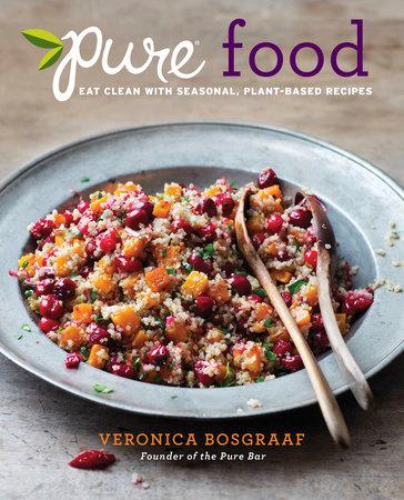 Pure Food by Veronica Bosgraaf