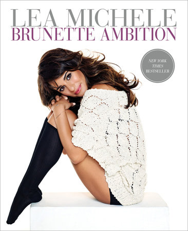 Brunette Ambition by Lea Michele